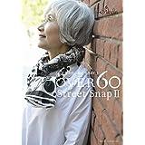 OVER60 Street Snap OVER60 Street Snap II 小さい表紙画像