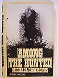 Among the Hunted, Michael Hammonds, 0385011032