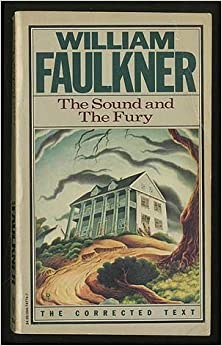 The Sound and the Fury by William Faulkner (1987-02-12)