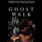 Ghost Walk | Marianne Macdonald