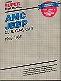 AMC jeep: Super shop manual, CJ-5, CJ-6, CJ-7, 1968-1986
