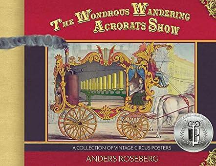 The Wondrous Wandering Acrobats Show