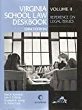 Virginia School Law Deskbook, (Reference on Legal Issues) 9780820580005