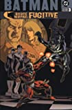 img - for Batman: Bruce Wayne -Fugitive (Vol.3) by Greg Rucka (2003-11-21) book / textbook / text book