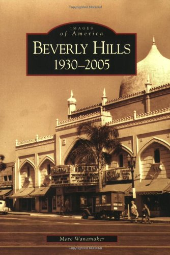 Beverly Hills, 1930-2005 (CA) (Images of - Buy Lloyd Best Center