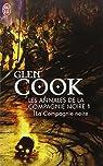 Les Annales de la Compagnie Noire, Tome 1 : La compagnie noire  par Cook