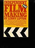 img - for Independent filmmaking by Lenny Lipton (1972-05-03) book / textbook / text book