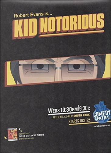 magazine-ad-for-kid-notorious-2003-robert-evans-slash-comedy-central