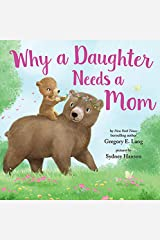 Why a Daughter Needs a Mom Kindle Edition
