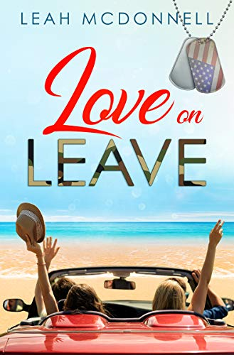 Love On Leave ('Love On' Book 1) by [McDonnell, Leah]