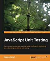 JavaScript Unit Testing Front Cover