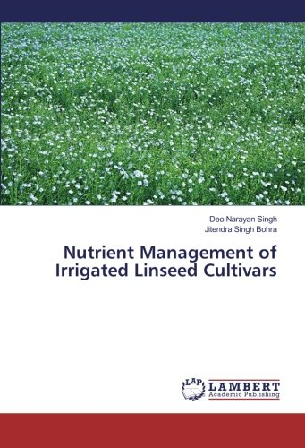 Nutrient Management of Irrigated Linseed Cultivars