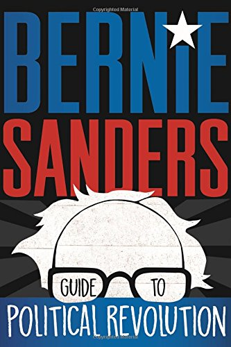 Image of Bernie Sanders Guide to Political Revolution