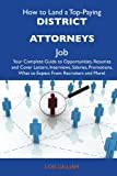 How to Land a Top-Paying District Attorneys Job, Lois Gilliam, 1486110290
