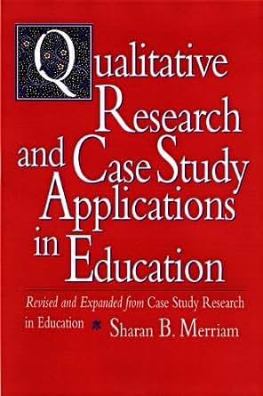 Amazon.com: Qualitative Research and Case Study