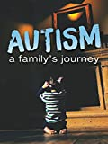 Autism - A Family's Journey
