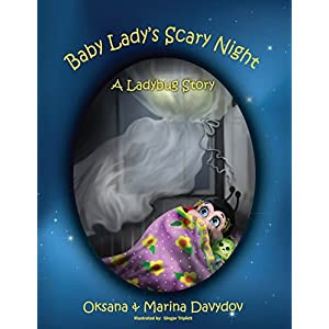 Baby Lady's Scary Night: A Ladybug Story