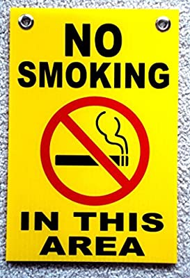 "1 Pc Grand Unique No Smoking in This Area Sign Indoor Declare Coroplast Warning Message Please Stop Smell Tips Doors Plastic Sticker Non Smoke Signs Business Outdoor Window Size 8""x12"" w/ Grommets"