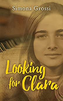 Looking for Clara: A Novel by [Grossi, Simona]