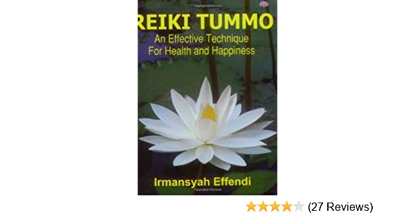 Reiki Tummo An Effective Technique For Health And Happiness By