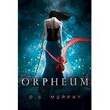 Orpheum: A Dark Fantasy Romance