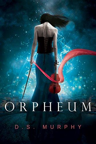 Orpheum: A Dark Fantasy Romance by [Murphy, D.S.]