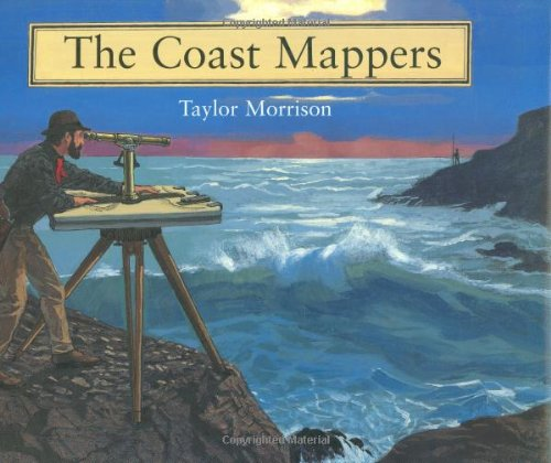 The Coast Mappers, Morrison, Taylor