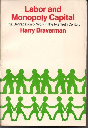 Labor and Monopoly Capital by Harry Braverman 1974-01-01: Amazon.es: Harry Braverman: Libros