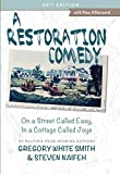 img - for A Restoration Comedy: On a Street Called Easy, In a Cottage Called Joye (20th Anniversary Edition) (With a New Afterword) book / textbook / text book