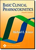 Basic Clinical Pharmacokinetics, Winter, Michael E., 0781741475