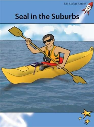 Download Seal in the Suburbs (Red Rocket Readers) pdf