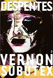 Vernon Subutex : tome 2 : roman