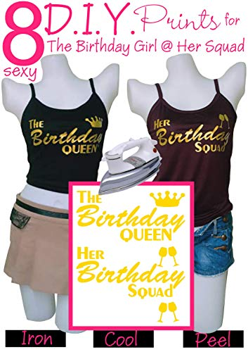 Birthday Squad Shirts for Women Set - Birthday Team Group Shirts - Iron On Heat Transfer 8pcs Gold Prints Great for Girls, Teen Celebrating Their Birthday Party - Easy to Use, Sexy, Big Savings -