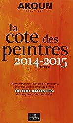 La cote des peintres : 2014-2015