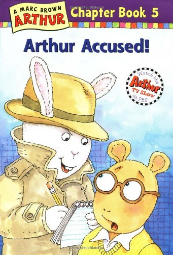 Arthur Accused: A Marc Brown Arthur Chapter Book 5 (Arthur Chapter Books) pdf epub