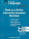 Elements of Language Think as a Writer: Interacitve Writing WorkText, Fourth Course, RINEHART AND WINSTON HOLT, 0030995639