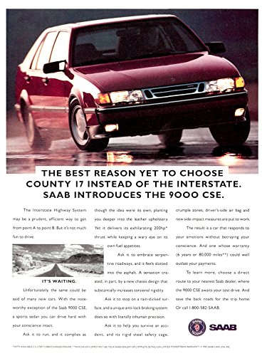 "1993 SAAB 9000 CSE SEDAN "" The Best Reason Yet to Choose County 17..."" VINTAGE COLOR AD - USA - FABULOUS ORIGINAL !!"