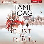 Dust to Dust: A Novel | Tami Hoag
