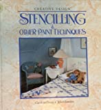 Stenciling and Other Paint Techniques, Caroline Green, 0831718641