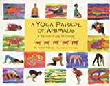 A Yoga Parade of Animals: A First Fun Picture Book on Yoga by Mainland, Pauline (1999) Paperback