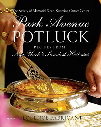 Park Avenue Potluck: Recipes from New York's Savviest Hostesses (Best Supermarket Bbq Sauce Uk)