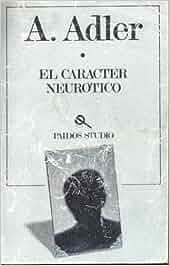Neurotico adler pdf caracter el alfred