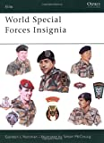 World Special Forces Insignia, Gordon L. Rottman, 085045865X