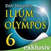 Ilium & Olympos 6   Dan Simmons