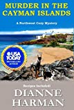 Murder in the Cayman Islands: A Northwest Cozy Mystery (Northwest Cozy Mystery Series) by  Dianne Harman in stock, buy online here