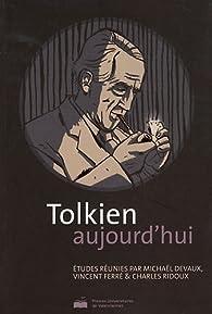 Tolkien Aujourd'Hui par Vincent Ferré