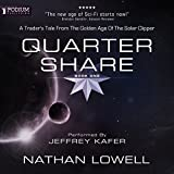 Quarter Share: A Trader's Tale from the Golden Age of the Solar Clipper, Book 1