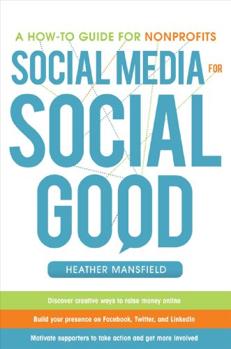 Book Cover: Social Media for Social Good: A How-To Guide for Nonprofits