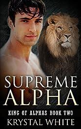 Supreme Alpha (King of Alphas Book 2)