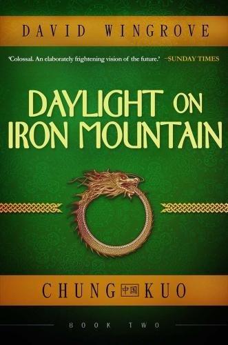 Daylight On Iron Mountain  Chung Kuo Book 2